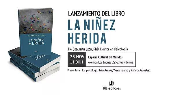 Invitación 23/11: Lanzamiento de «La niñez herida» de Sebastián León 2