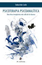 Psicoterapia psicoanalítica: una ética terapéutica más allá de la técnica 1