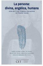La persona: divina, angélica, humana. Actas del Primer Congreso Internacional de Filosofía Tomista 1