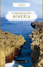 El agua de mar en la minería: fundamentos y aplicaciones 1