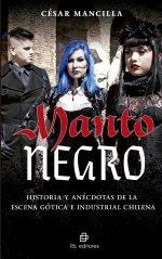 Manto negro: historia y anécdotas de la escena gótica e industrial chilena 1
