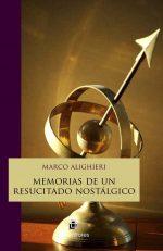 Memorias de un resucitado nostálgico 1