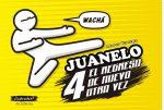 Juanelo 4: el regreso de nuevo otra vez 1