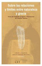 Sobre las relaciones y límites entre naturaleza y gracia: Actas del segundo Congreso Internacional de Filosofía Tomista 1