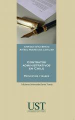 Contratos administrativos en Chile: principios y bases 1