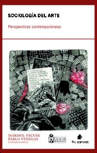Sociología del arte: perspectivas contemporáneas 1
