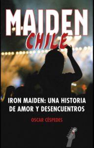 Maiden Chile. Iron Maiden: una historia de amor y desencuentros 1
