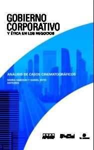 Gobierno corporativo y ética en los negocios: análisis de casos cinematográficos 1