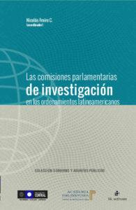 Las comisiones parlamentarias de investigación en los ordenamientos latinoamericanos 1