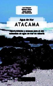 Agua de Mar Atacama: oportunidades y avances para el uso sostenible de agua de mar en minería 1