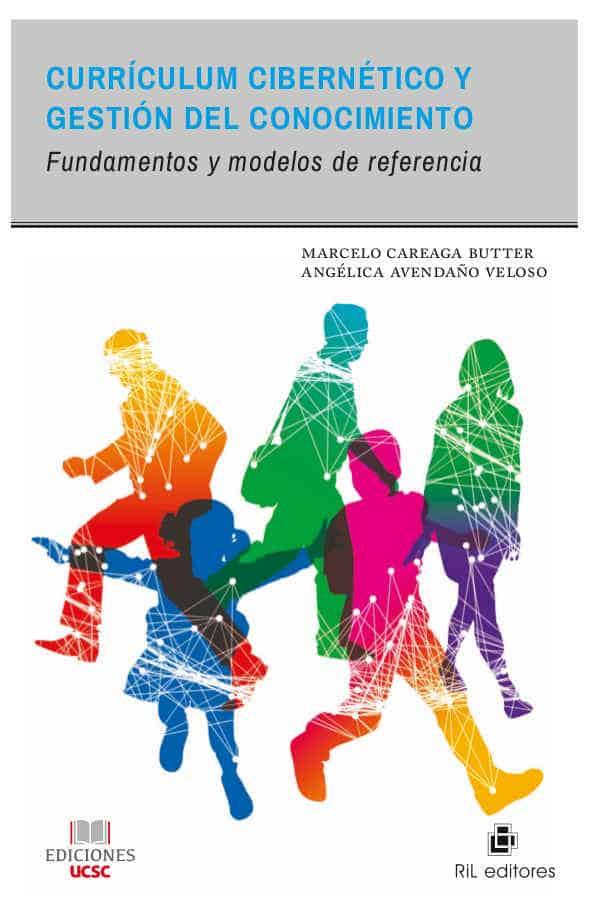 Currículum cibernético y gestión del conocimiento: fundamentos y modelos de referencia 1