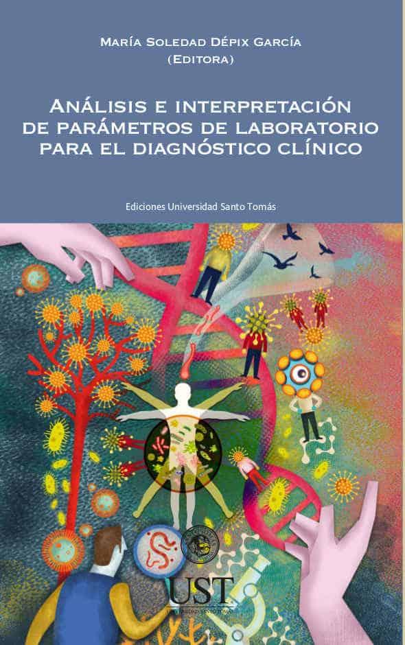 Análisis e interpretación de parámetros de laboratorio para el diagnóstico clínico 1