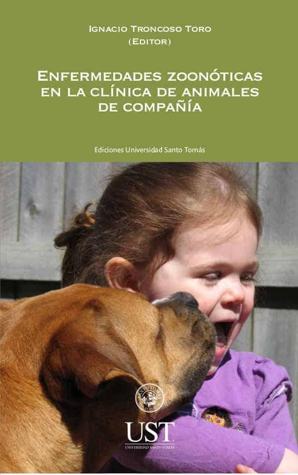 Enfermedades zoonóticas en la clínica de animales de compañía 1