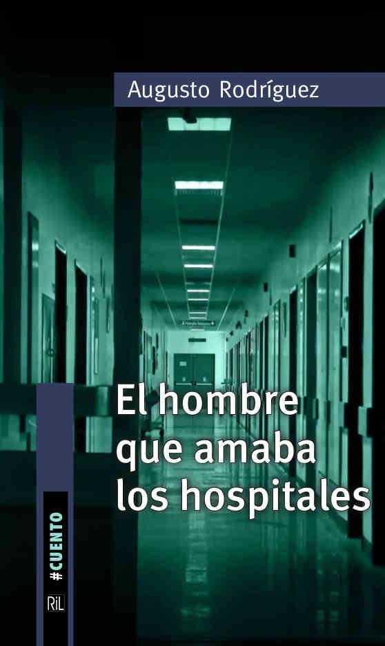 El hombre que amaba los hospitales 1