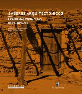 Saberes arquitectónicos: las formas vernáculas del altiplano 1
