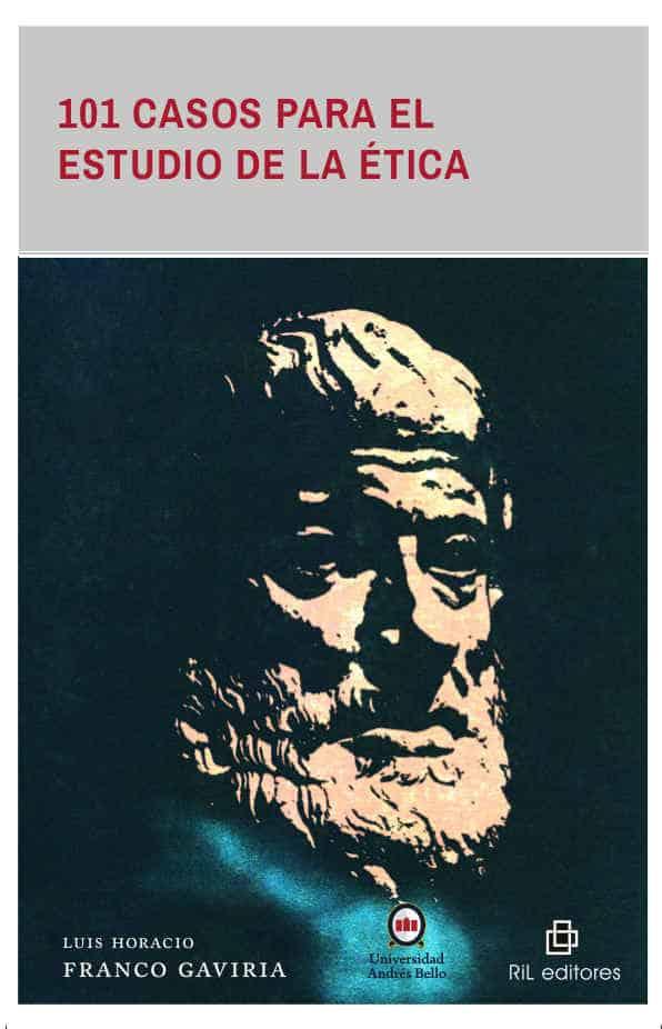 101 casos para el estudio de la ética 1
