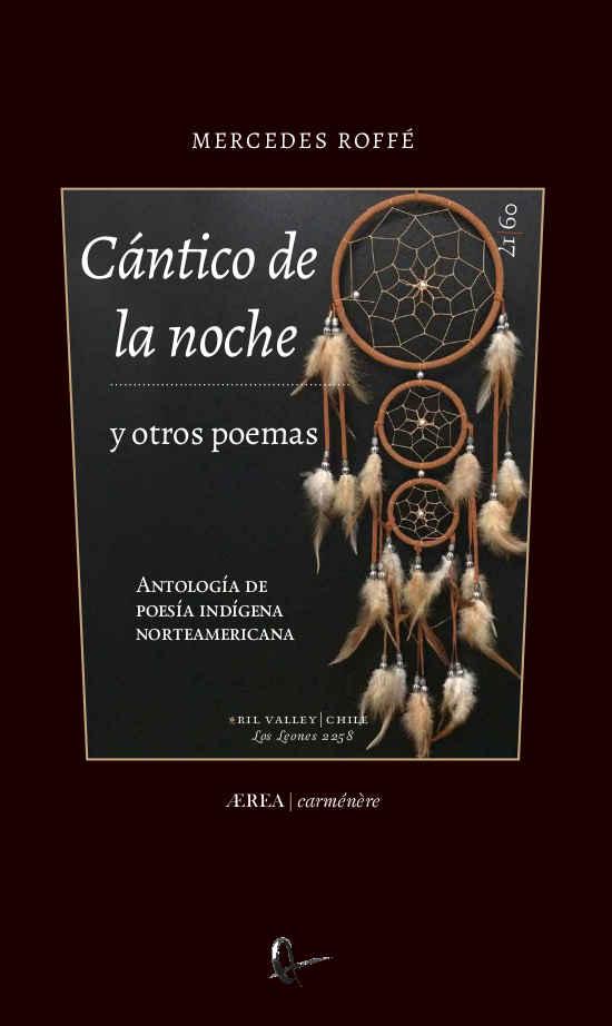 Cántico de la noche y otros poemas. Antología de poesía indígena norteamericana 1