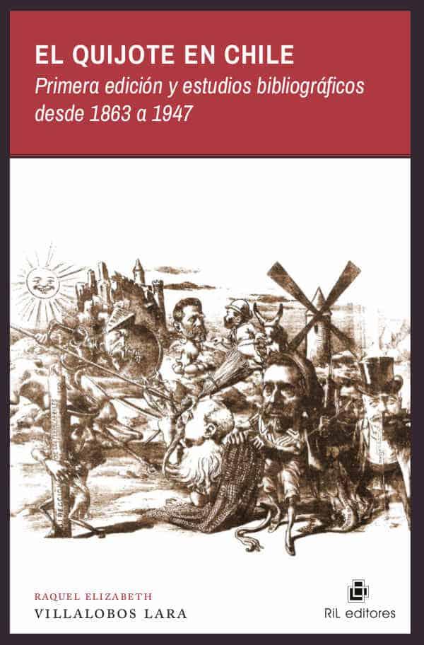 El Quijote en Chile: primera edición y estudios bibliográficos desde 1869 a 1947 1