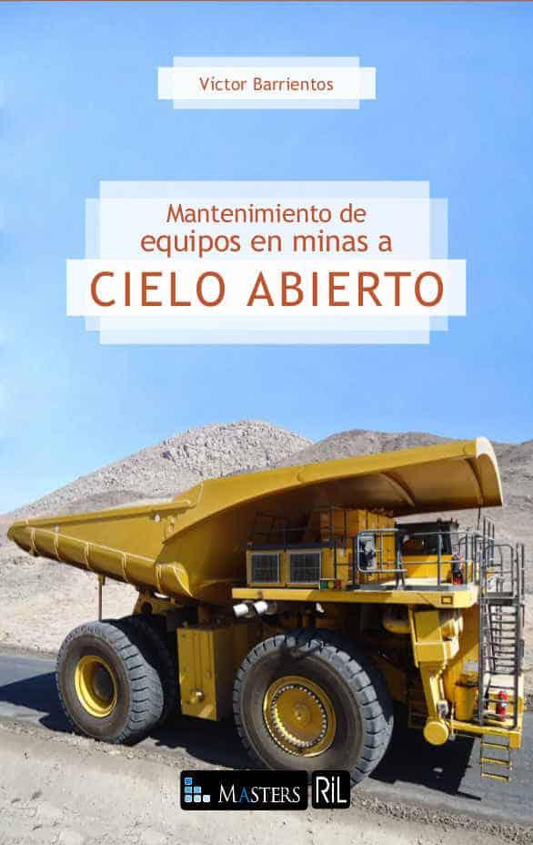 Mantenimiento de equipos en minas a cielo abierto 1