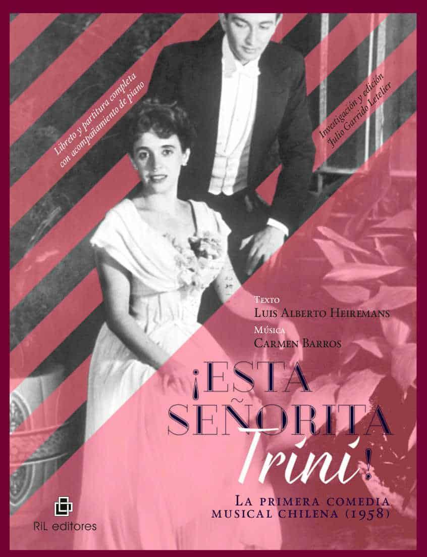¡Esta señorita Trini! La primera comedia musical chilena (1958) 1