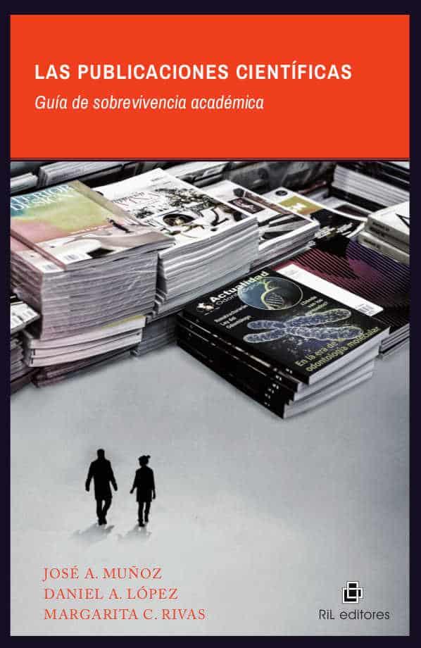 Las publicaciones científicas: guía de sobrevivencia académica 1