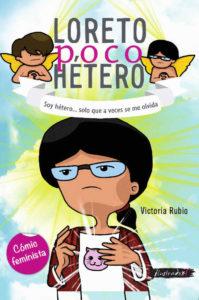 Loreto poco hétero: soy hétero... solo que a veces se me olvida 1