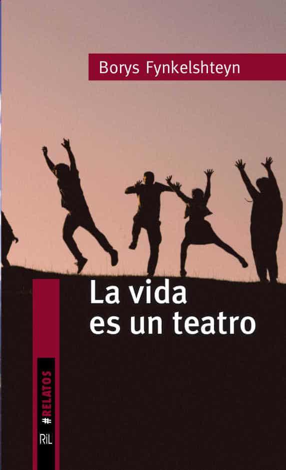 La vida es un teatro: los relatos para América Latina 1