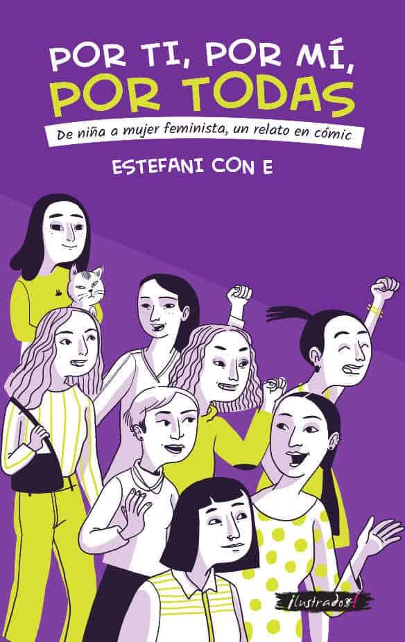 Por ti, por mi, por todas: de niña a mujer feminista, un relato en cómic 1