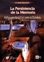 La persistencia de la memoria: (reflexiones de un civil sobre la dictadura) 1