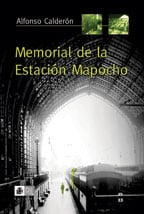 Memorial de la Estación Mapocho 1