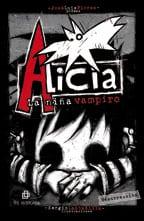 Alicia. La niña vampiro. Resurrección 1