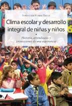 Clima escolar y desarrollo integral de niñas y niños: historias, aprendizajes y proyecciones de una experiencia 1