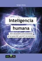 Inteligencia humana: una casualidad confrontacional de la selección natural y la evolución 1