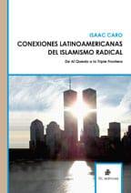 Conexiones latinoamericanas de Islamismo radical: de Al Qaeda a la Triple Frontera 1