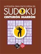 La pequeña gran enciclopedia del sudoku. Cinturón marrón 1