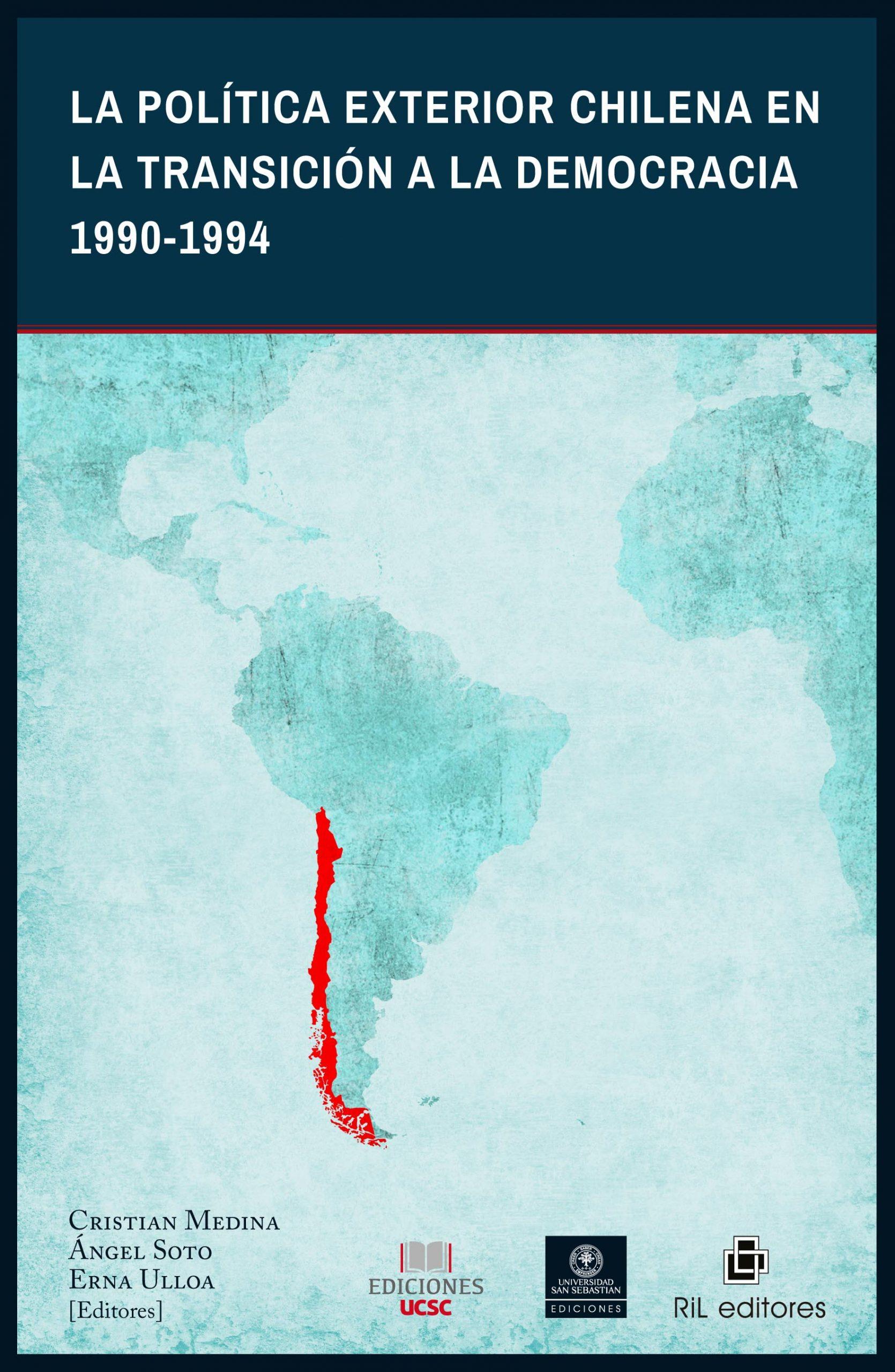 La política exterior chilena en la transición a la democracia 1990-1994 1