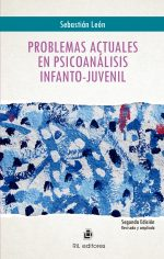 Problemas actuales en psicoanálisis infanto-juvenil 1