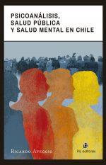 Psicoanálisis, salud pública y salud mental en Chile 1