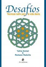 Desafíos: técnicas sufís para la vida diaria 1