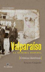 Valparaíso: la memoria dispersa 1