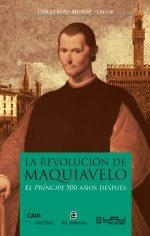 La revolución de Maquiavelo: El Príncipe 500 años después 1