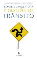 Temas de ingeniería y gestión de tránsito 1