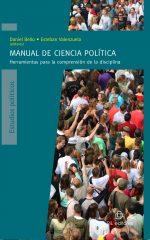 Manual de Ciencia Política: herramientas para la comprensión de la disciplina 1
