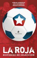 La Roja: historias de selección 1