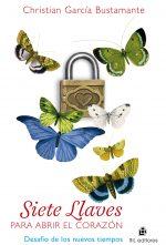 Siete llaves para abrir el corazón: desafíos de los nuevos tiempos 1