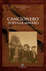 Cancionero popular minero: estudio y antología de música de tradición oral 1