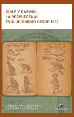 Chile y Darwin: la respuesta al evolucionismo desde 1869 1
