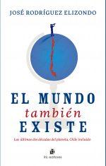 El mundo también existe: las últimas dos décadas del planeta, Chile incluido 1