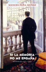 Si la memoria no me engaña. Memorias 1971-1991 1