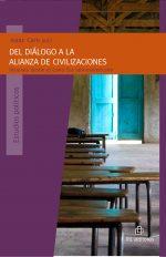 Del diálogo a la alianza de civilizaciones: visiones desde el Cono Sur latinoamericano 1